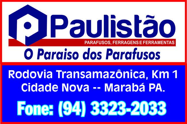 PAULISTÃO -- O PARAISO DOS PARAFUSOS -- EM MARABÁ -- VEJA AS FOTOS