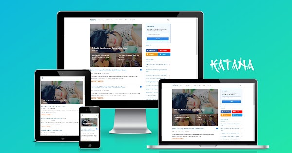 Katana Adsense Friendly Responsive Blogger Template Free