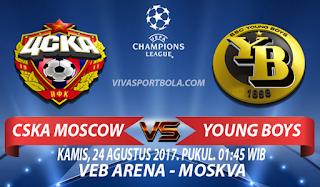 Prediksi CSKA Moscow vs Young Boys 24 Agustus 2017