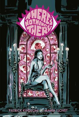 Cómic: Reseña de There's nothing there, de Patrick Kindlon y Maria Llobet - Norma Editorial