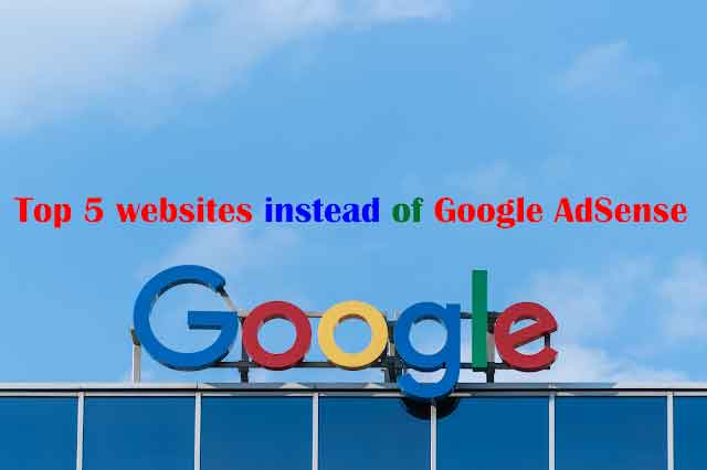 Top 5 websites instead of Google AdSense you should know them google home