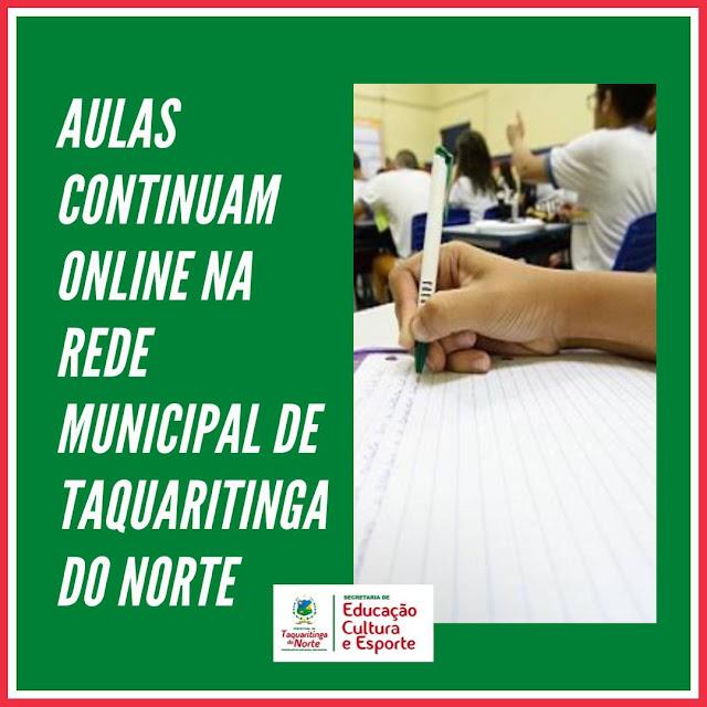Durante o mês de maio as aulas continuam online na Rede Municipal de Ensino de Taquaritinga do Norte