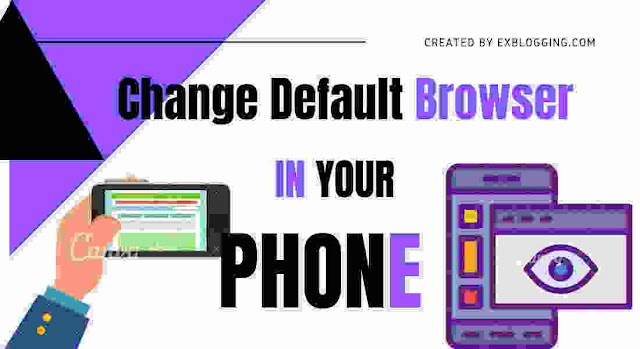 Change Default Browser in Android: A Step By Step Guide With Images