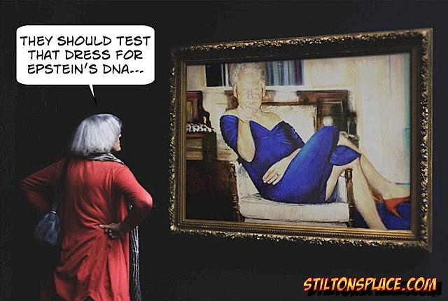 stilton's place, stilton, political, humor, conservative, cartoons, jokes, hope n' change, epstein, murder, suicide, neck, bones, clinton, painting, blue dress, conspiracy, pedophile