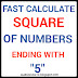 Fast calculate square of numbers ending with 5