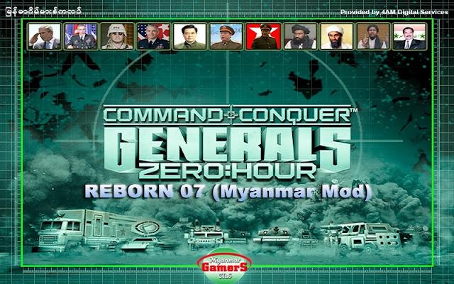Generals zero hour reborn 7 maynmar