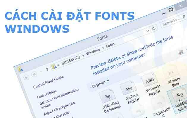 Hướng dẫn cách cài font chữ Windows nhanh nhất
