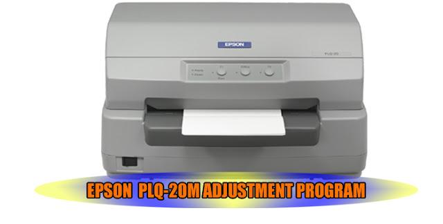 Epson PLQ-20M Printer Adjustment Program