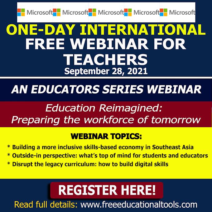 One-Day Free International Educators Series Webinar by Microsoft | September 28 | Register Here