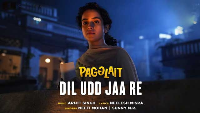 Pagglait | Dil Udd Jaa Re Lyrics With Song - Neeti Mohan