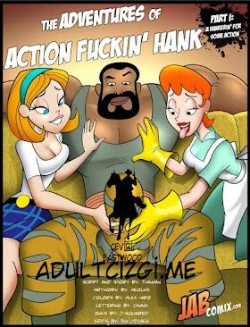 ADVENTURES OF ACTION FUCKIN' HANK [1/?]