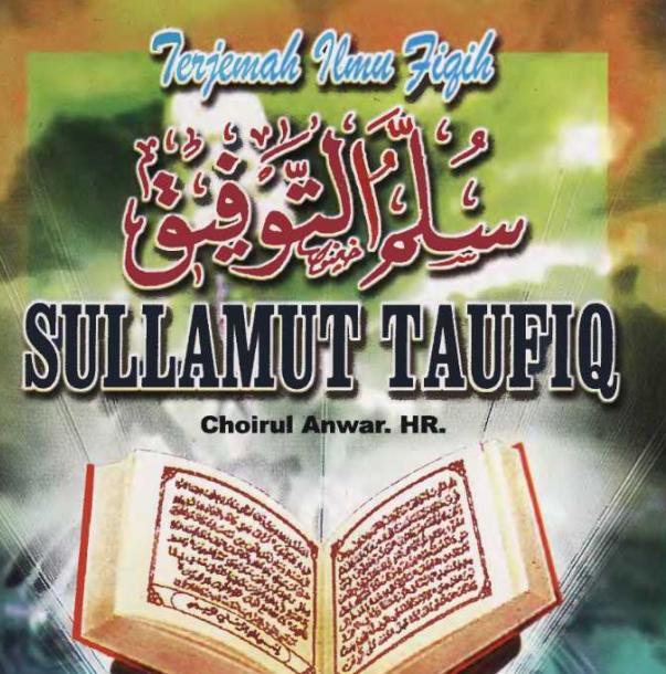Buku Terjemah Kitab Sullam Taufiq - Fikih Dasar Mafzhab Syafi'i - Download Gratis