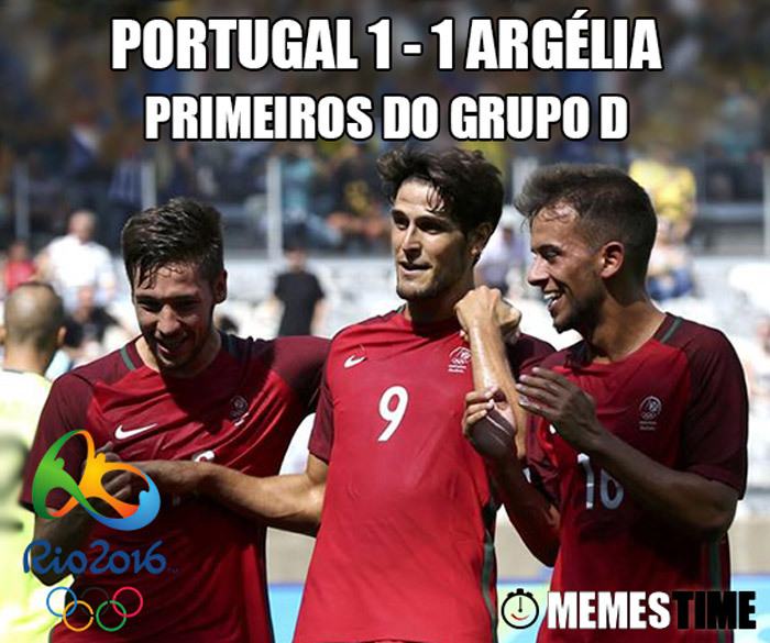 Memes Time Portugal 1 Argélia 1 Torneio de Futebol Rio 2016 – Portugal 1 Argélia 1 Primeiros do Grupo D