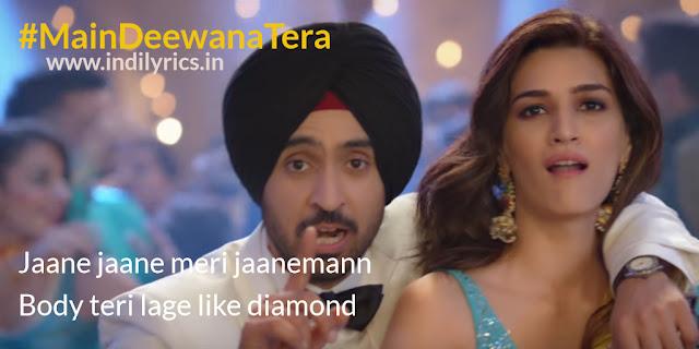 Main Deewana Tera | Diljit & Kriti Sanon | Pics | Quotes | Images