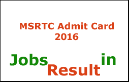 MSRTC Admit Card 2016