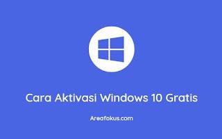 Cara Aktivasi Windows 10 Gratis
