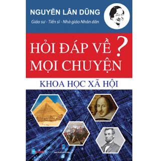 Hỏi Đáp Về Mọi Chuyện (Chủ Đề Khoa Học Xã Hội) ebook PDF EPUB AWZ3 PRC MOBI