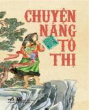 Chuyện Nàng Tô Thị - Truyện Cổ Tích Việt Nam - Nhiều Tác Giả
