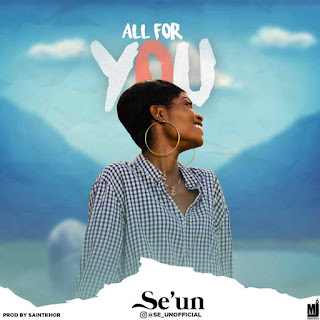 https://www.wavyvibrations.com/2019/09/music-seun-all-for-you.html