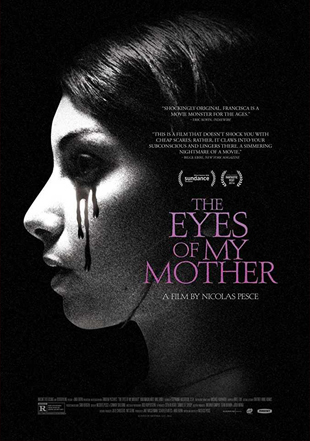 The Eyes of My Mother 2016 Full Movie BRRip 720p English ESub 700Mb