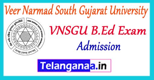 VNSGU Veer Narmad South Gujarat University Surat B.Ed Application 2018 Admission