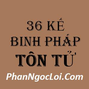 36 Kế Binh Pháp Tôn Tử 10 Khẩu Phật Tâm Xà