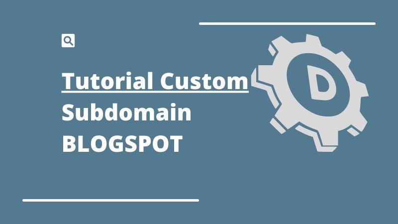 tutorial subdomain blogspot