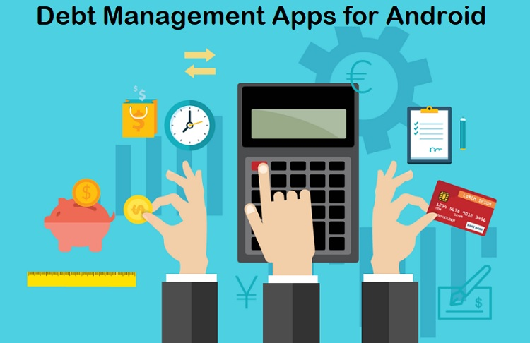 Debt Management Apps to Control Your Finances on Android Phone