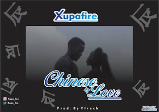 https://www.wavyvibrations.com/2019/07/music-xupafire-chinese-love.html