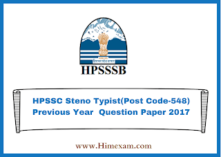 HPSSC Steno Typist(Post Code-548) Previous Year  Question Paper 2017