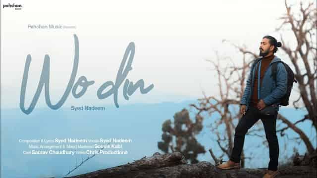 वो दिन Wo Din Lyrics In Hindi - Syed Nadeem