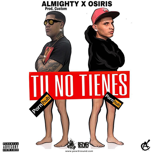 http://www.pow3rsound.com/2018/03/almighty-ft-osiris-tu-no-tienes.html