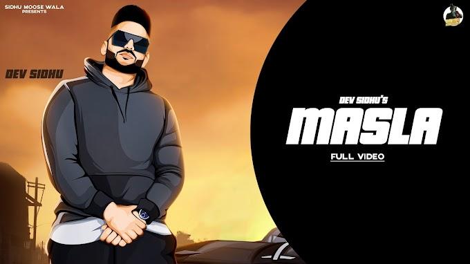 Masla Song Lyrics in English | Dev Sidhu