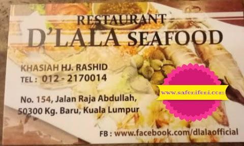Makan-Makan Di Restaurant D'lala Seafood Kampung Baru KL - Thai Restaurant
