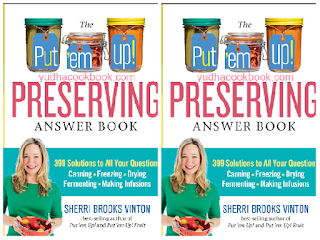 DOWNLOAD EBOOK The Put 'em Up! Preserving Answer Book: 399 Solutions to All Your Questions