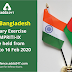 India-Bangladesh Military Exercise SAMPRITI-IX  to be held from 03 Feb to 16 Feb 2020