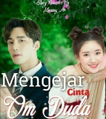 Novel Mengejar Cinta Om Duda Full Episode