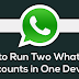 How to install two WhatsApp account on the same phone?