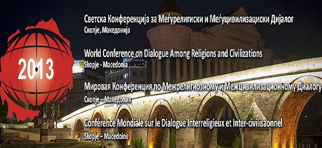 Skopje to host 3. World Conference on Dialogue Among Religions and Civilizations on May 10-12