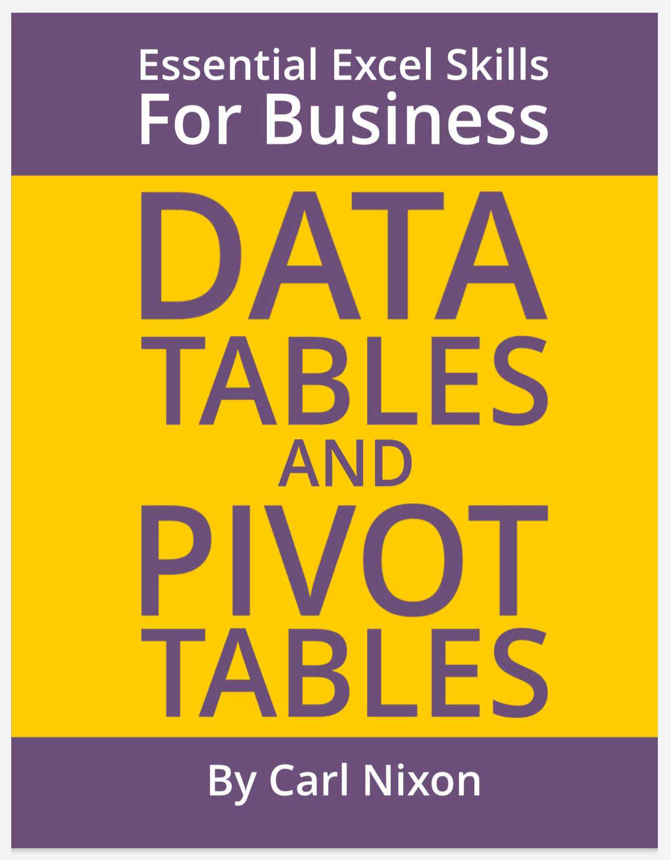 Data Tables And Pivot Tables Essential Excel Skills For Business