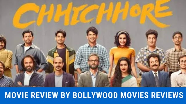 Chhichhore Movie Review by Bollywood Movies Reviews