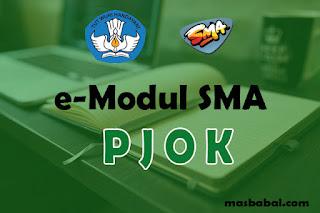 Download E-Modul PJOK SMA Tahun Ajaran 2021-2022. E-Modul Pembelajaran PJOK SMA Tahun Ajaran 2021-2022