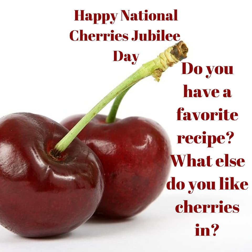 National Cherries Jubilee Day Wishes Lovely Pics