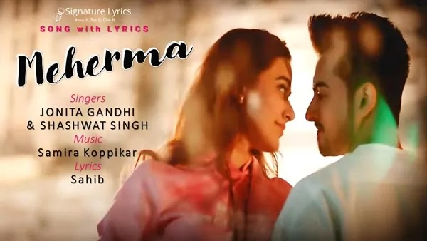 Meherma Lyrics - Jonita Gandhi x Shashwat Singh | Ft. Stefy Patel and Sanket Mehta
