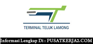 Lowongan Kerja SMA SMK D3 S1 PT Terminal Teluk Lamong Februari 2020