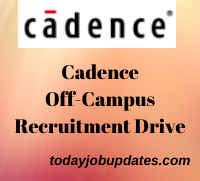 Cadence off campus Recruitment Drive