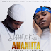 AUDIO | ADDAH Ft. KAYUMBA - ANANIITA (Official Audio) | Music Download