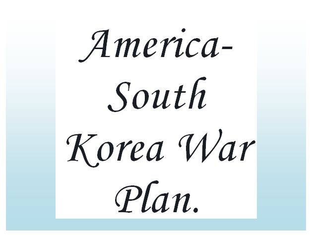 Hackers steal America-South Korea war plan.
