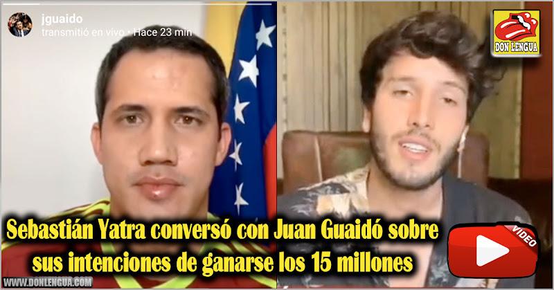 Sebastián Yatra conversó con Juan Guaidó sobre sus intenciones de ganarse los 15 millones