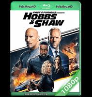 RÁPIDOS Y FURIOSOS: HOBBS & SHAW (2019) WEB-DL 1080P HD MKV ESPAÑOL LATINO